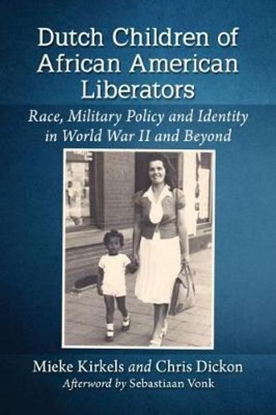Dutch Children of African American Liberators - Mieke Kirkels