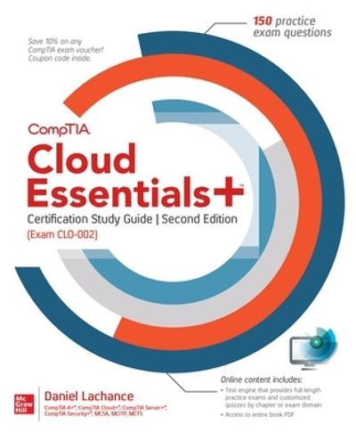 CompTIA Cloud Essentials+ Certification Study Guide, Second Edition (Exam CLO-002) - Daniel Lachance
