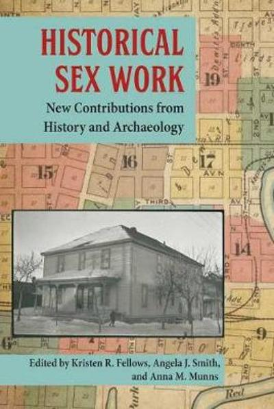 Historical Sex Work - Kristen R. Fellows