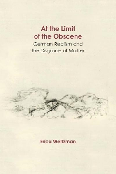 At the Limit of the Obscene - Erica Weitzman