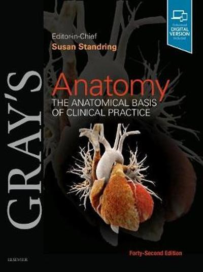 Gray's Anatomy - Susan Standring