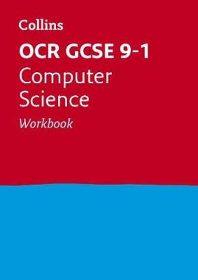 OCR GCSE 9-1 Computer Science Workbook - Collins GCSE