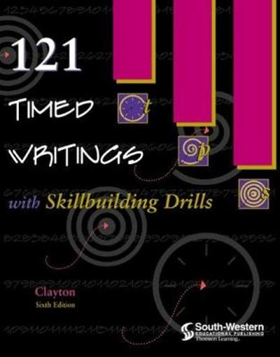 121 Timed Writings with Skillbuilding Drills - Dean Clayton