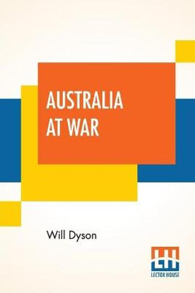 Australia At War - Will Dyson