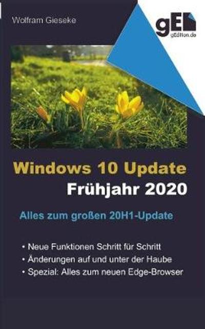 Windows 10 Update - Fruhjahr 2020 - Wolfram Gieseke