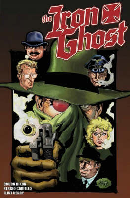 The Iron Ghost - Chuck Dixon