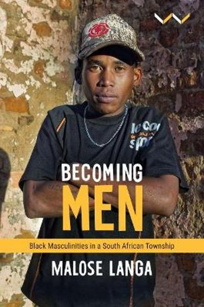 Becoming Men - Malose Langa