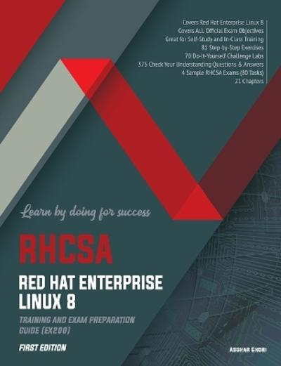 Rhcsa Red Hat Enterprise Linux 8 - Asghar Ghori