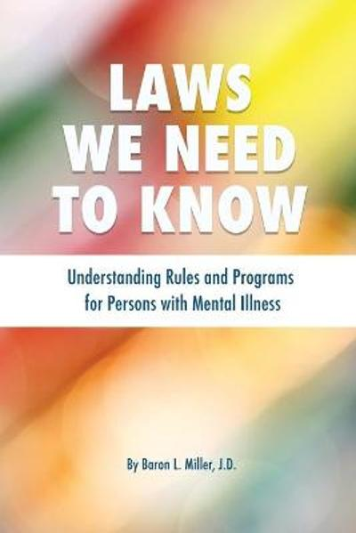 Laws We Need To Know - Baron L Miller