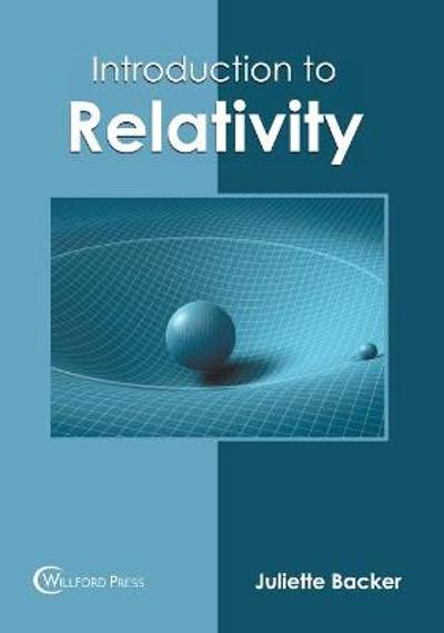 Introduction to Relativity - Juliette Backer
