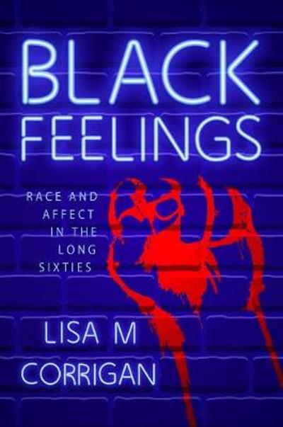 Black Feelings - Lisa M. Corrigan