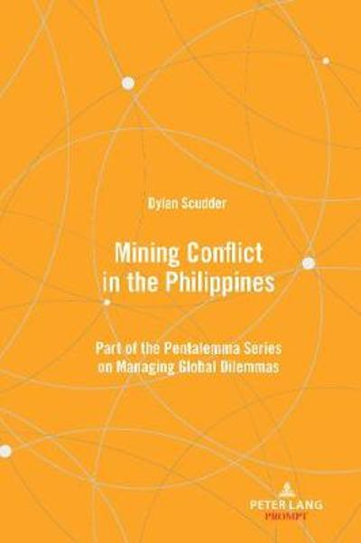 Mining Conflict in the Philippines - Dylan Scudder