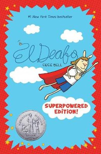 El Deafo: The Superpowered Edition - Cece Bell