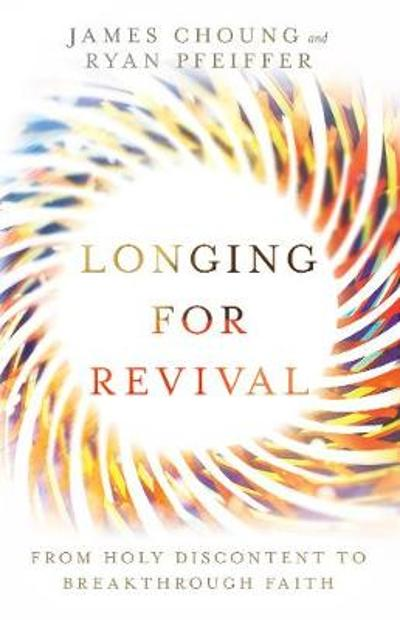 Longing for Revival - James Choung