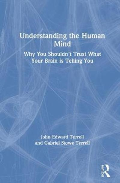 Understanding the Human Mind - John Edward Terrell
