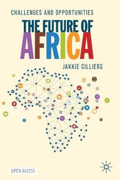 The Future of Africa - Jakkie Cilliers
