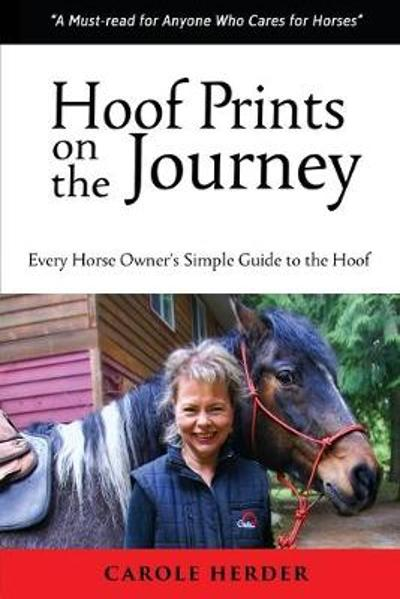 Hoof Prints on the Journey - Carole Herder