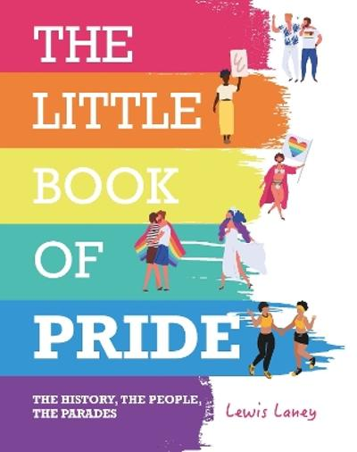 The Little Book of Pride - Lewis Laney