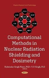 Computational Methods in Nuclear Radiation Shielding and Dosimetry - Kulwinder Singh Mann