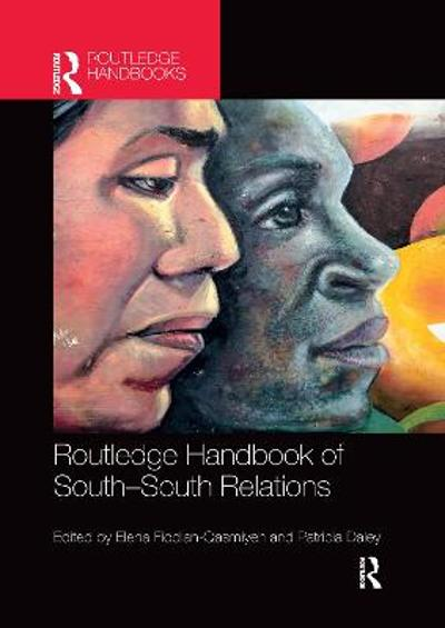 Routledge Handbook of South-South Relations - Elena Fiddian-Qasmiyeh