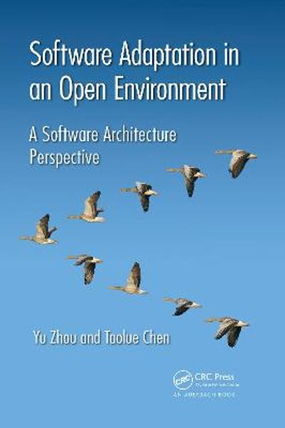 Software Adaptation in an Open Environment - Yu Zhou