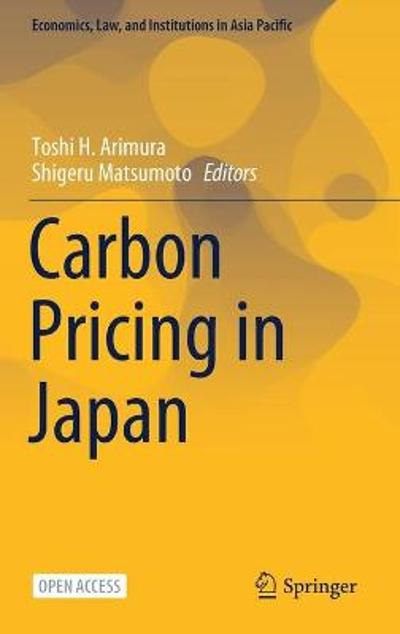 Carbon Pricing in Japan - Toshi H. Arimura