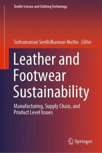 Leather and Footwear Sustainability - Subramanian Senthilkannan Muthu