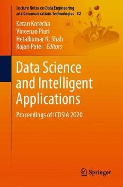 Data Science and Intelligent Applications - Ketan Kotecha