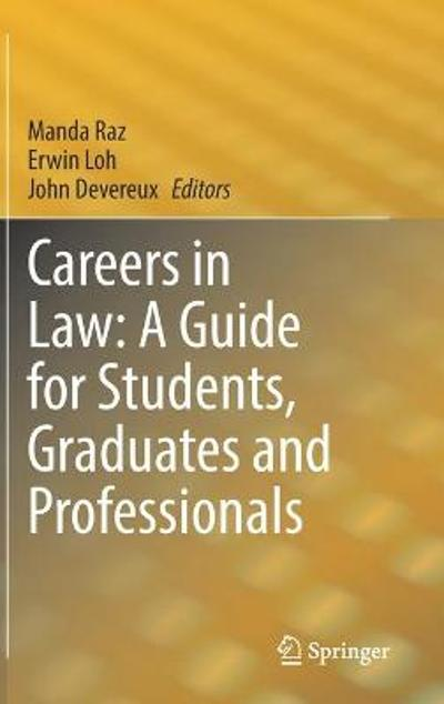 Careers in Law: A Guide for Students, Graduates and Professionals - Manda Raz