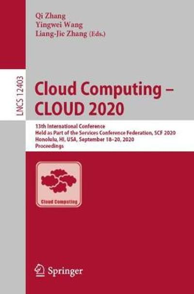 Cloud Computing - CLOUD 2020 - Qi Zhang