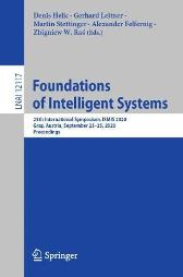 Foundations of Intelligent Systems - Denis Helic Gerhard Leitner Martin Stettinger Alexander Felfernig Zbigniew W. Ras