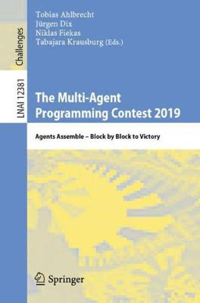 The Multi-Agent Programming Contest 2019 - Tobias Ahlbrecht