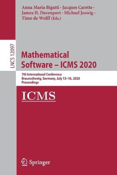 Mathematical Software - ICMS 2020 - Anna Maria Bigatti