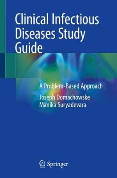 Clinical Infectious Diseases Study Guide - Joseph Domachowske
