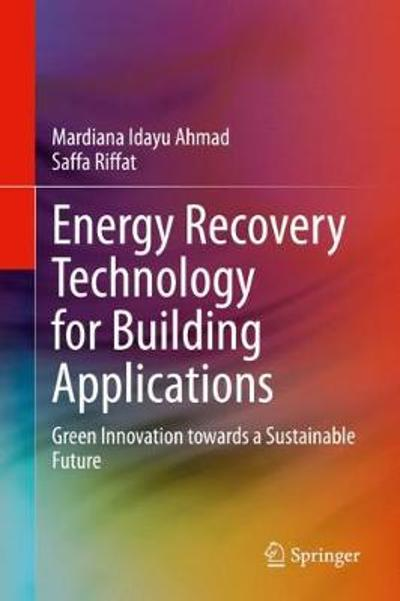 Energy Recovery Technology for Building Applications - Mardiana Idayu Ahmad