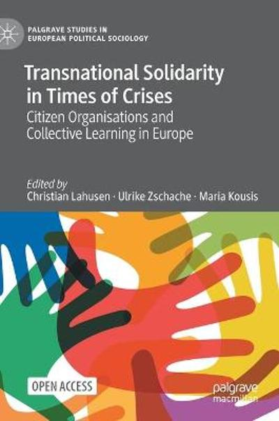 Transnational Solidarity in Times of Crises - Christian Lahusen