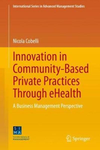 Innovation in Community-Based Private Practices Through eHealth - Nicola Cobelli