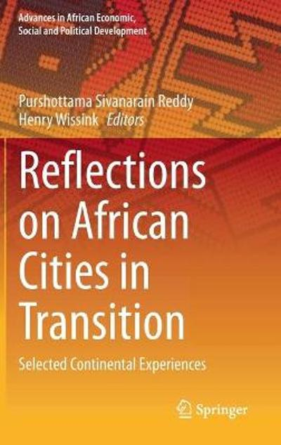 Reflections on African Cities in Transition - Purshottama Sivanarain Reddy
