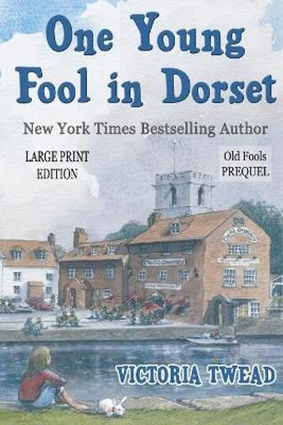 One Young Fool in Dorset - LARGE PRINT - Victoria Twead