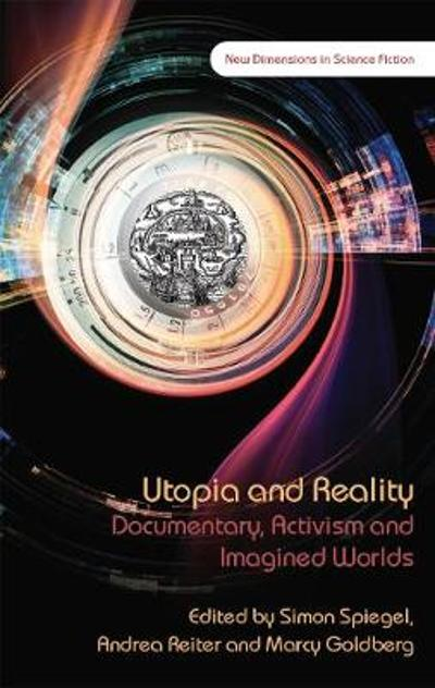 Utopia and Reality - Simon Spiegel