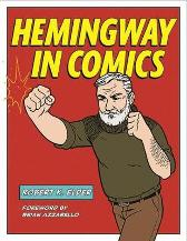 Hemingway in Comics - Robert K. Elder