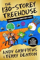 The 130-Storey Treehouse - Andy Griffiths Terry Denton