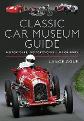 Classic Car Museum Guide - Lance Cole