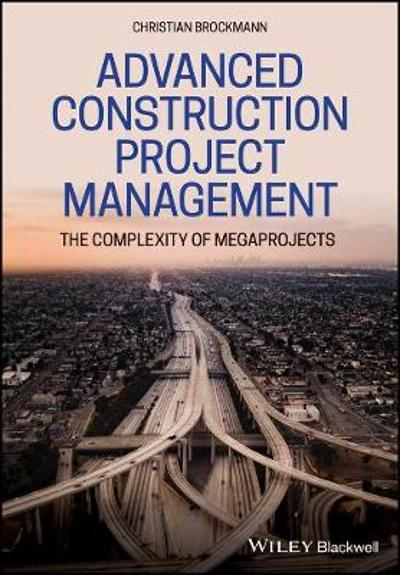 Advanced Construction Project Management - Christian Brockmann
