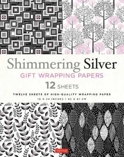Shimmering Silver Gift Wrapping Papers 12 Sheets - Tuttle Publishing