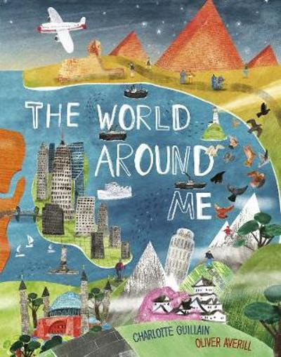 The World Around Me - Charlotte Guillain