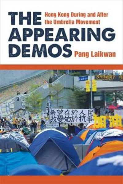 The Appearing Demos - Laikwan Pang