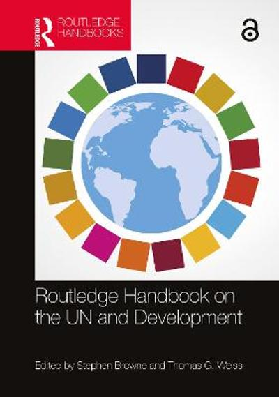 Routledge Handbook on the UN and Development - Stephen Browne