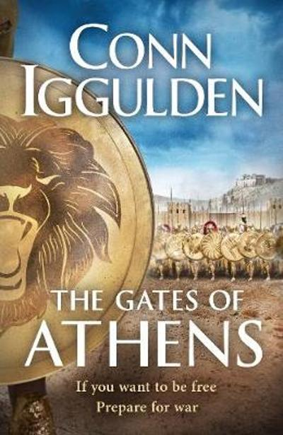 The Gates of Athens - Conn Iggulden