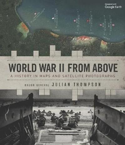 World War II from Above - Julian Thompson